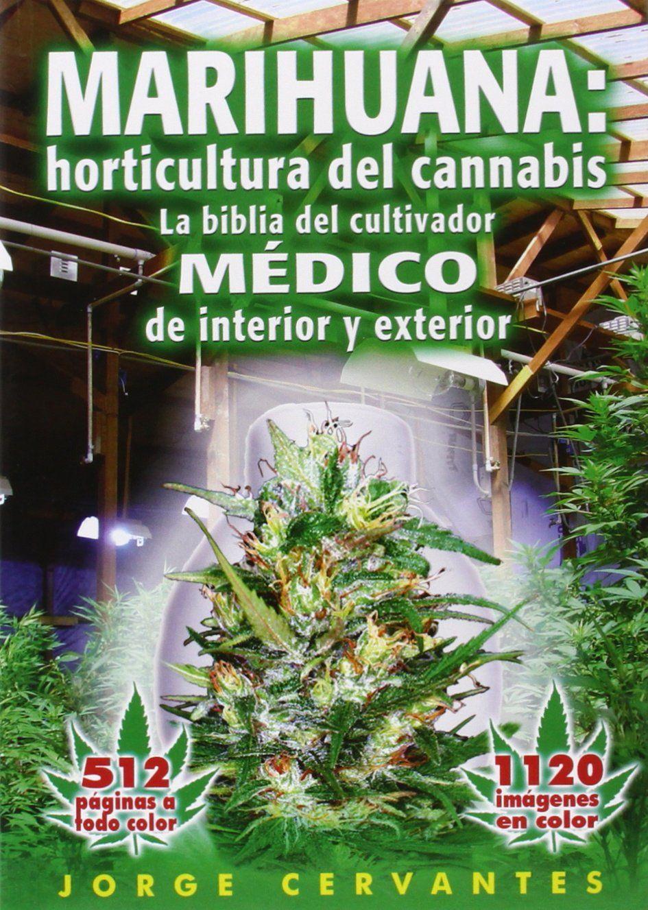 La Biblioteca Del Cultivador Cannabico   U2013 Cosecha Libre